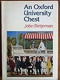 An Oxford University Chest, John Betjeman, 0192812734