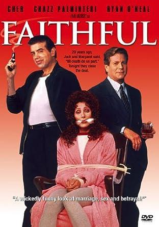 Amazon com: Faithful: Cher, Chazz Palminteri, Ryan O'Neal