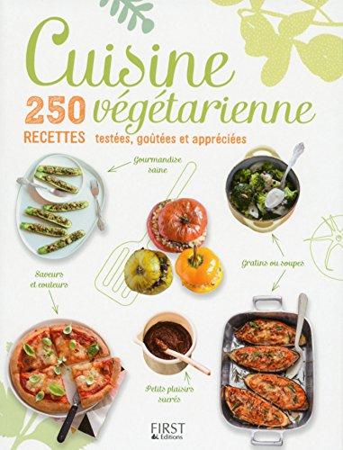 Amazoncom Cuisine Végétarienne Recettes Testées Goûtées Et - Cuisine testée