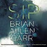 Sip   Brian Allen Carr