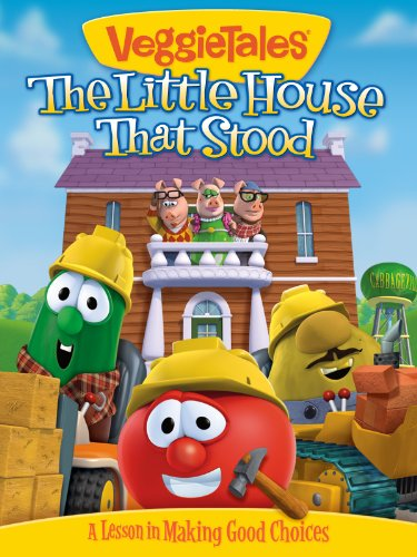 VeggieTales: The Little House That Stood ()