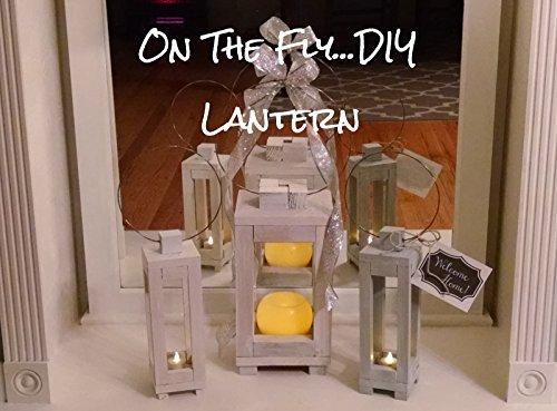 - Farmhouse-Style Lantern