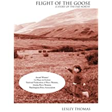 Flight of the Goose: a Story of the Far North