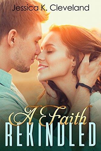 A Faith Rekindled