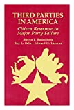 Third Parties in America, Rosenstone, Steven J. and Behr, Roy L., 0691022259