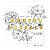 #6: How To Draw Modern Florals: An Introduction To The Art of Flowers, Cacti, and More