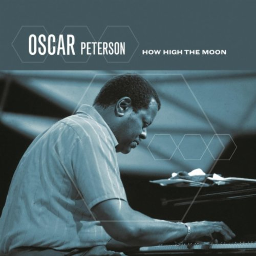 how high the moon by oscar peterson on amazon music. Black Bedroom Furniture Sets. Home Design Ideas