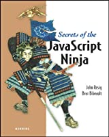 Secrets of the JavaScript Ninja Front Cover