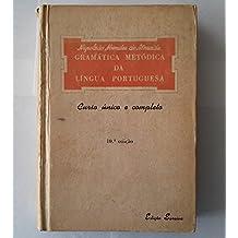 Gramatica Metodica Da Lingua Portuguesa