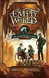 At the Portal's End (Empty World Saga) (Volume 3)