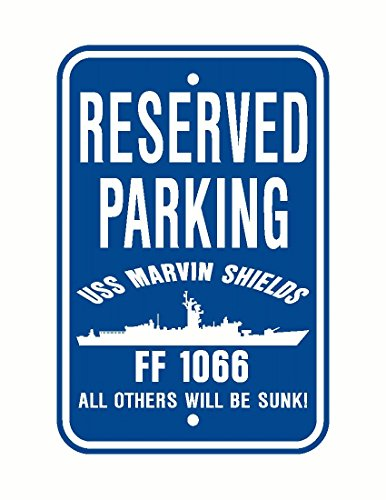 Uss Marvin Shields (USS MARVIN SHIELDS FF 1066 Parking Sign Aluminum Blue / White 12
