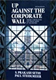 img - for Up Against the Corporate Wall: Modern Corporations and Social Issues of the Nineties book / textbook / text book