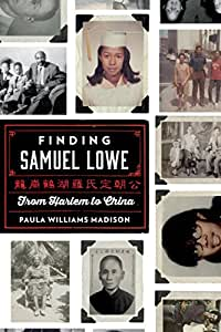 Finding Samuel Lowe: From Harlem to China