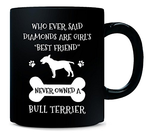 Bull Terrier Mug (My Best Friend Is Bull Terrier Cool Gift - Mug)