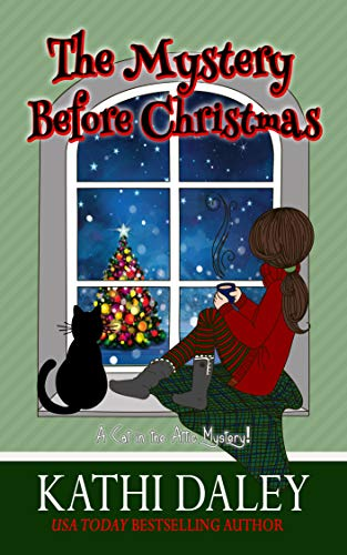 A Cat in the Attic Mystery: The Mystery Before Christmas by [Daley, Kathi]
