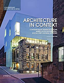 Architecture in Context: Contemporary Design Solutions Based on Environmental, Social and Cultural Identities