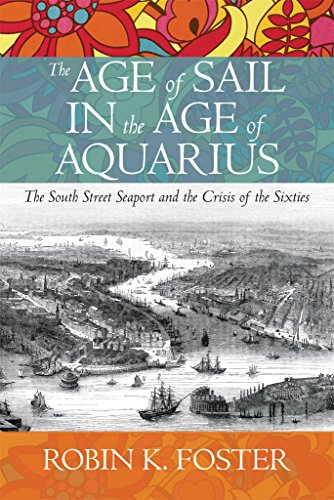 The Age of Sail in the Age of Aquarius by Robin K. Foster ebook deal