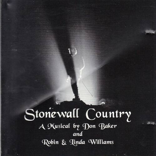 Stonewall Wilderness - A Musical by Don Baker and Robin & Linda Williams