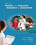 How to Design and Evaluate Research in Education offers