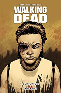 "Afficher ""Walking dead. 23, murmures"""