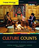 img - for Cengage Advantage Books: Culture Counts: A Concise Introduction to Cultural Anthropology by Nanda, Serena, Warms, Richard L.(February 18, 2011) Paperback book / textbook / text book