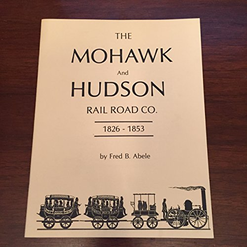 Collectible New York Central Railroad (The Mohawk and Hudson Rail Road Company: 1826-1853.)