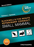img - for Blackwell's Five-Minute Veterinary Consult: Small Mammal book / textbook / text book