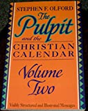 The Pulpit and the Christian Calendar, Olford, Stephen F., 0801067227