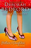 Mothers and Daughters, Deborah Bedford and Linda Goodnight, 1597229687