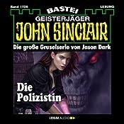 Die Polizistin (John Sinclair 1726) | Jason Dark