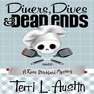 Diners, Dives and Dead Ends Audiobook