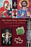 One Faith - Many Transitions, K. G. Powderly, 0595249205