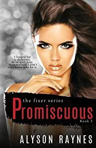 Promiscuous (The Fixer Series) (Volume 2)