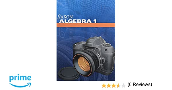 Saxon Algebra 1: Homeschool Package: Stephen Hake: 9780547625874 ...