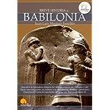 Breve historia de Babilonia (Spanish Edition)