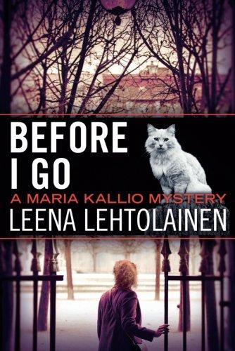 Before I Go (A Maria Kallio Mystery)
