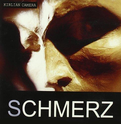 kirlian camera - Schmerz - Zortam Music
