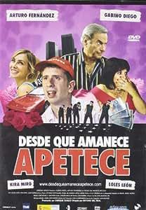 Desde Que Amanece Apetece [DVD]