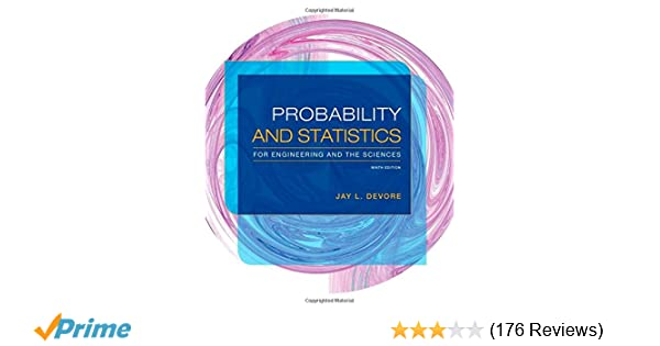 Probability and statistics for engineering and the sciences jay l probability and statistics for engineering and the sciences jay l devore 9781305251809 amazon books fandeluxe Gallery