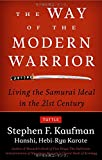 img - for The Way of the Modern Warrior: Living the Samurai Ideal in the 21st Century book / textbook / text book