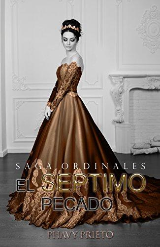 El Séptimo Pecado (Saga Ordinales nº 3) (Spanish Edition)