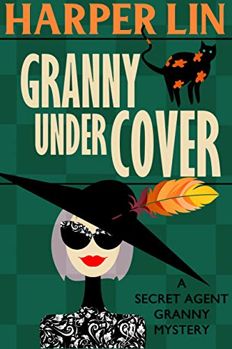Granny Undercover (Secret Agent Granny Book 2) (Card Topiary)