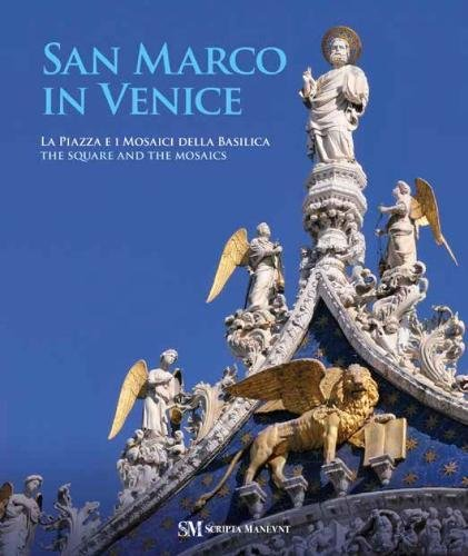 San Marco in Venice: The Square and the - Marcos San Antonio San
