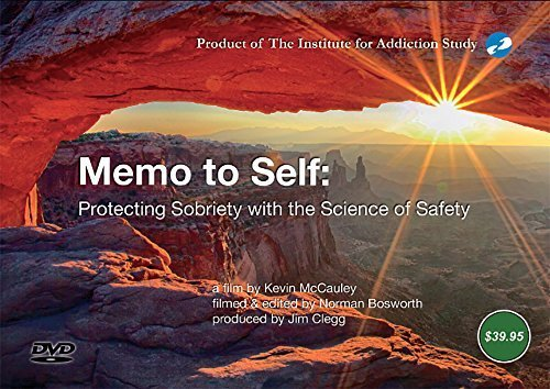Memo to Self: Protecting Sobriety with the Science of Safety