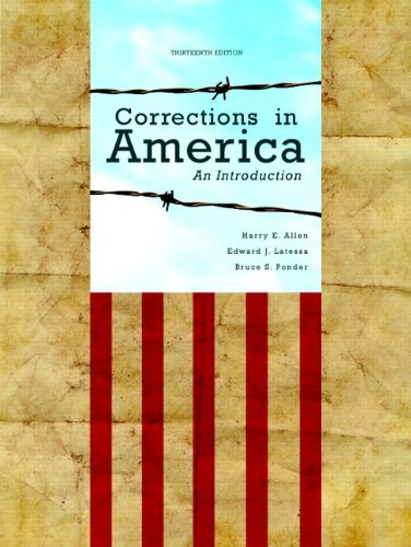 Corrections in America: An Introduction Plus NEW MyCJLab with Pearson eText -- Access Card Package (13th Edition)