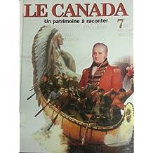 Canada : Un Patrimoine a Raconter 7