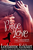 The Price to Love (The Friessens - A New Beginning Book 2)