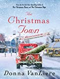 img - for The Christmas Town: A Novel book / textbook / text book