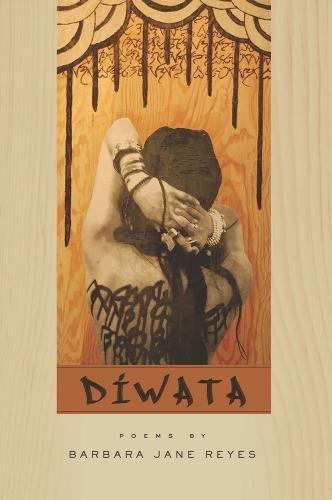 Diwata (American Poets Continuum)