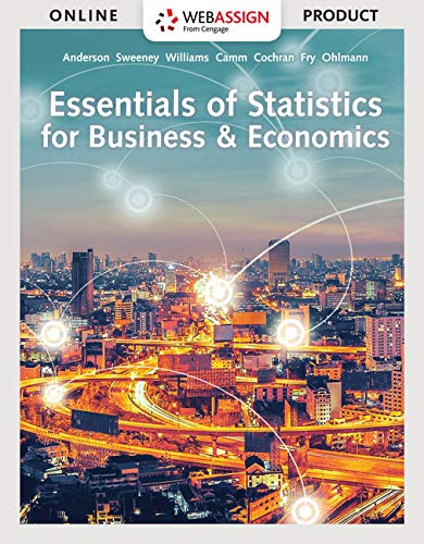 WebAssign for Anderson/Sweeney/Williams/Camm/Cochran/Fry/Ohlmann's Essentials of Statistics for Business & Economics, 9th Edition [Online Code] by Cengage Learning